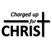 Charged Up For Christ